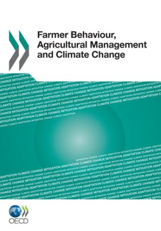 Cover image for the book Farmer Behaviour, Agricultural Management and Climate Change