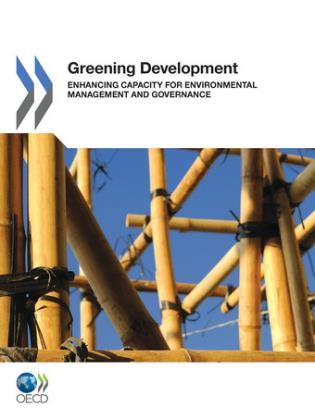 Cover image for the book Greening Development Enhancing Capacity For Environmental Management And Governance