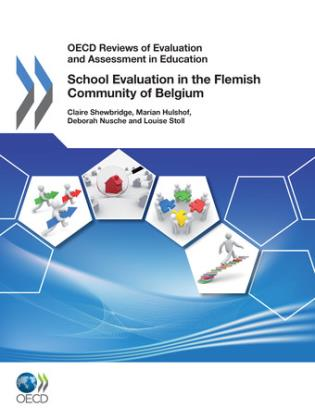 Cover image for the book OECD Environmental Performance Reviews: School Evaluation In The Flemish Community Of Belgium 2011
