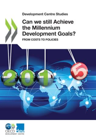 Cover image for the book Development Centre Studies: Can We Still Achieve The Millennium Development Goals?: From Costs To Policies