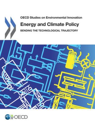 Cover image for the book OECD Studies On Environmental Innovation Energy And Climate Policy: Bending The Technological Trajectory