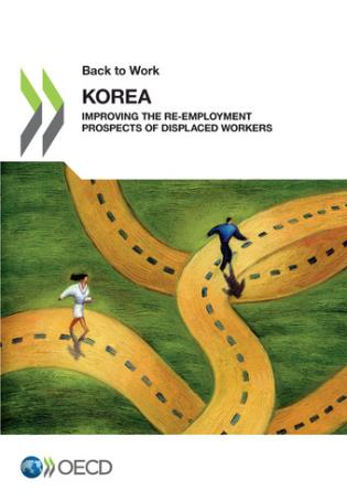 Cover image for the book Korea: Improving The Re-Employment Prospects Of Displaced Workers