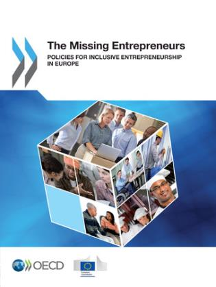 Cover image for the book Missing Entrepreneurs Policies For Inclusive Entrepreneurship In Europe