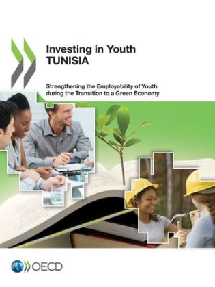 Cover image for the book Investing In Youth: Tunisia Strengthening The Employability Of Youth During The Transition To A Green Economy