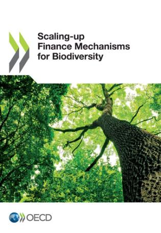 Cover image for the book Scaling-Up Finance Mechanisms For Biodiversity