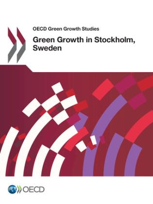 Cover image for the book OECD Green Growth Studies: Green Growth In Stockholm, Sweden