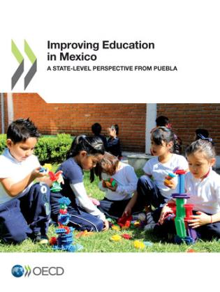 Cover image for the book Improving Education In Mexico: A State-Level Perspective From Puebla