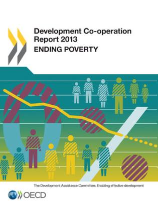 Cover image for the book Development Co-Operation Report: 2013: Ending Poverty