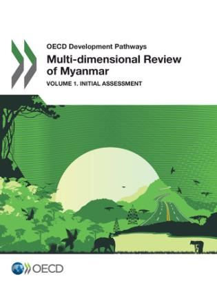 Cover image for the book Multi-Dimensional Review Of Myanmar: Initial Assessment: OECD Development Pathways, Volume 1