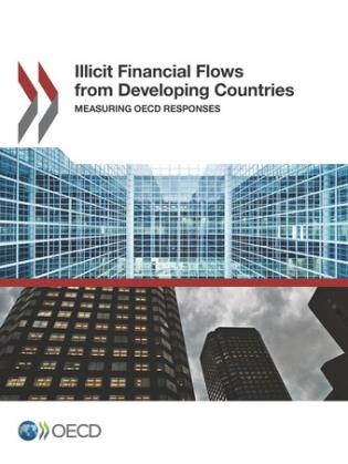 Cover image for the book Illicit Financial Flows From Developing Countries: Measuring OECD Responses