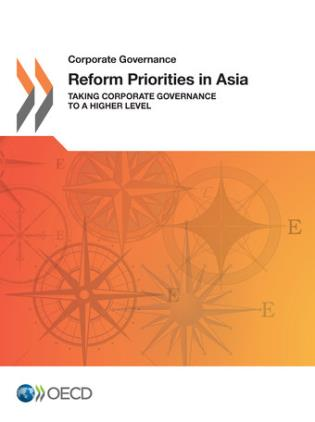 Cover image for the book Corporate Governance Reform Priorities In Asia: Taking Corporate Governance To A Higher Level
