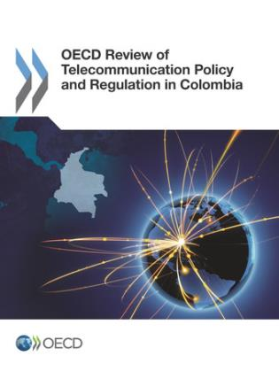 Cover image for the book OECD Review Of Telecommunication Policy And Regulation In Colombia