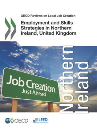 Cover image for the book Employment And Skills Strategies In Northern Ireland, United Kingdom: OECD Reviews On Local Job Creation