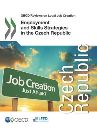 Cover image for the book Employment And Skills Strategies In The Czech Republic: OECD Reviews On Local Job Creation