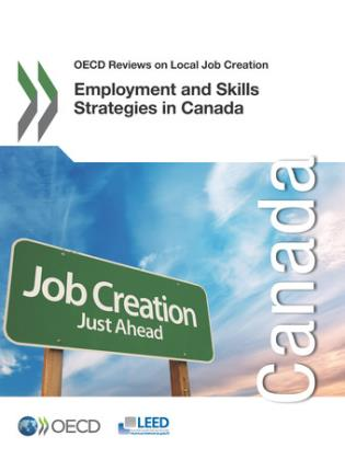 Cover image for the book Employment And Skills Strategies In Canada: OECD Reviews On Local Job Creation