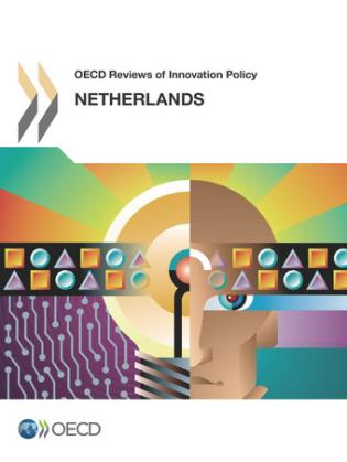 Cover image for the book OECD Reviews Of Innovation Policy: Netherlands 2014