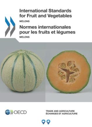 Cover image for the book International Standards For Fruit And Vegetables - Melons