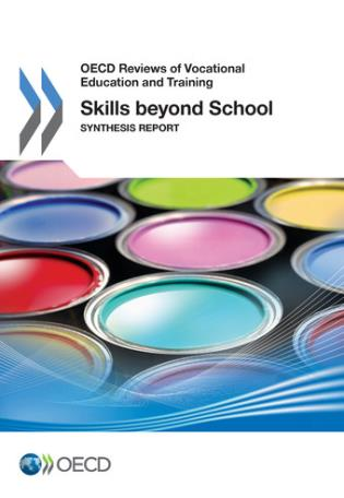 Cover image for the book Skills Beyond School Synthesis Report: OECD Reviews Of Vocational Education And Training
