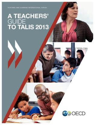 Cover image for the book Teachers' Guide To Talis 2013: Teaching And Learning International Survey