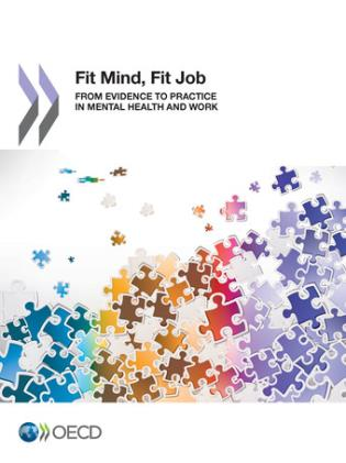 Cover image for the book Fit Mind, Fit Job: From Evidence To Practice In Mental Health And Work: Mental Health And Work