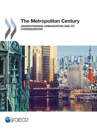 Cover image for the book Metropolitan Century Understanding Urbanisation And Its Consequences