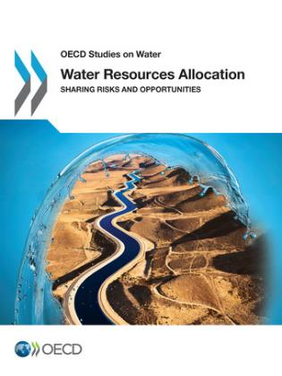 Cover image for the book Water Resources Allocation Sharing Risks And Opportunities: OECD Studies On Water
