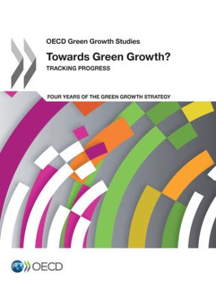 Cover image for the book Towards Green Growth? Tracking Progress: OECD Green Growth Studies