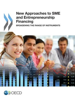Cover image for the book New Approaches To SME And Entrepreneurship Financing: Broadening The Range Of Instruments