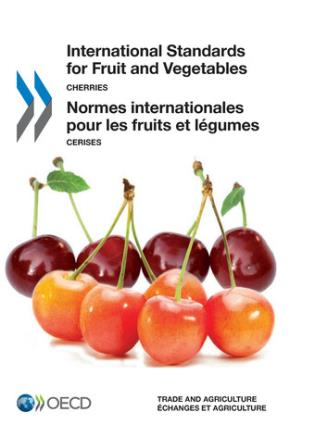 Cover image for the book International Standards For Fruit And Vegetables - Cherries