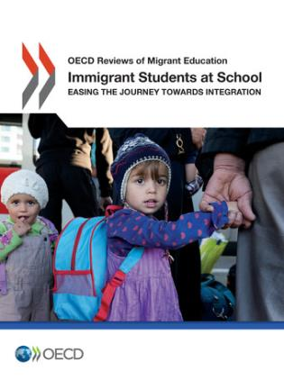 Cover image for the book Immigrant Students At School: Easing The Journey Towards Integration