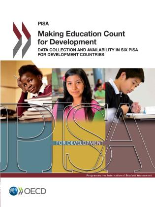 Cover image for the book Making Education Count for Development: Data Collection and Availability in Six PISA for Development Countries