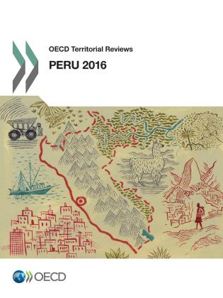 Cover image for the book OECD Territorial Reviews: Peru 2016