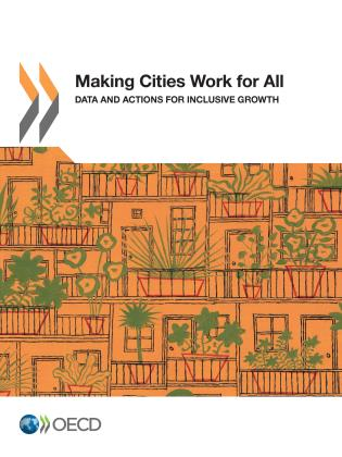 Cover image for the book Making Cities Work for All Data and Actions for Inclusive Growth