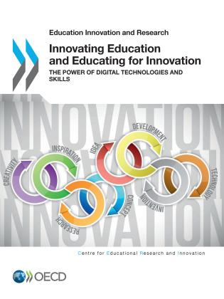 Cover image for the book Innovating Education and Educating for Innovation: The Power of Digital Technologies and Skills
