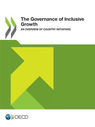 Cover image for the book The Governance of Inclusive Growth: An Overview of Country Initiatives