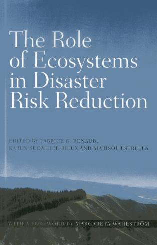 Cover image for the book The Role of Ecosystems in Disaster Risk Reduction