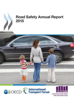 Cover image for the book Road Safety Annual Report 2015