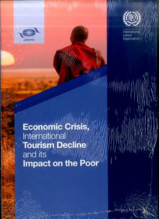 Cover image for the book Economic Crisis, International Tourism Decline And Its Impact On The Poor