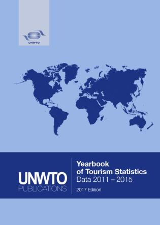 Cover image for the book Yearbook Of Tourism Statistics: (2011-2015) 2017, 69th Edition