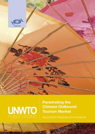 Cover image for the book Penetrating the Chinese Outbound Tourism Market: Successful Practices and Solutions