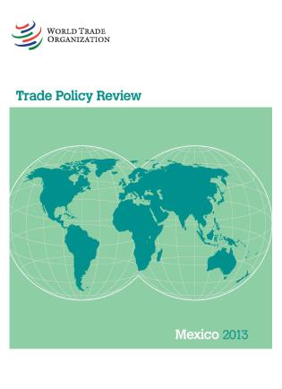 Cover image for the book Trade Policy Review - Mexico: 2013
