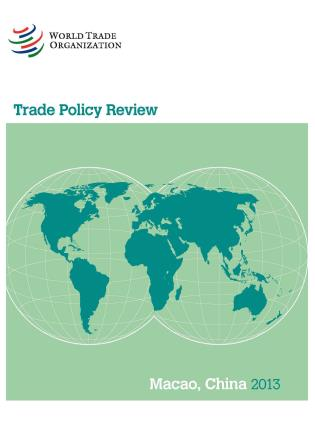 Cover image for the book Trade Policy Review - Macao China: 2013