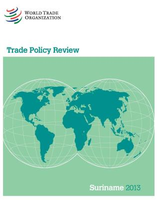 Cover image for the book Trade Policy Review - Suriname: 2013
