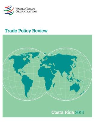 Cover image for the book Trade Policy Review - Costa Rica: 2013