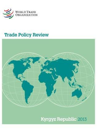 Cover image for the book Trade Policy Review - Kyrgyz Republic: 2013