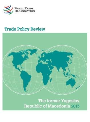 Cover image for the book Trade Policy Review - The Former Yugoslav Republic Of Macedonia: 2013