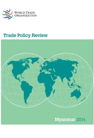 Cover image for the book Trade Policy Review - Myanmar: 2014