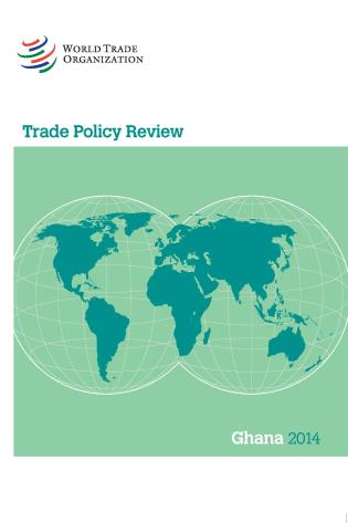 Cover image for the book Trade Policy Review - Ghana: 2014