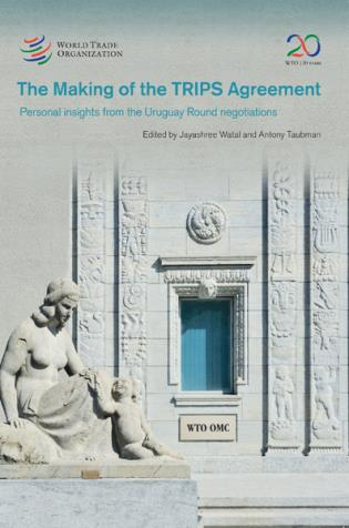 Cover image for the book Making Of The Trips Agreement: Personal Insights From The Uruguay Round Negotiations
