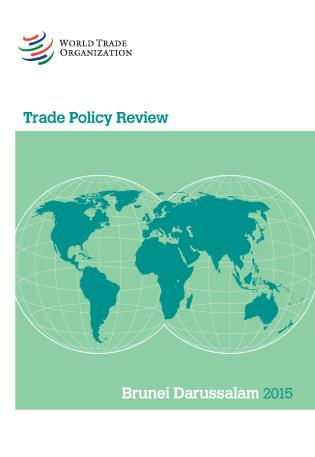 Cover image for the book Trade Policy Review - Brunei Darussalam: 2015